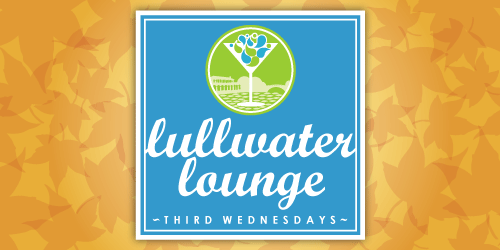 Chill at Lullwater Lounge tonight